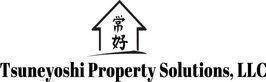 Tsuneyoshi Property Solutions, LLC